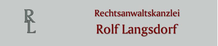 Rechtsanwaltskanzlei Rolf Langsdorf